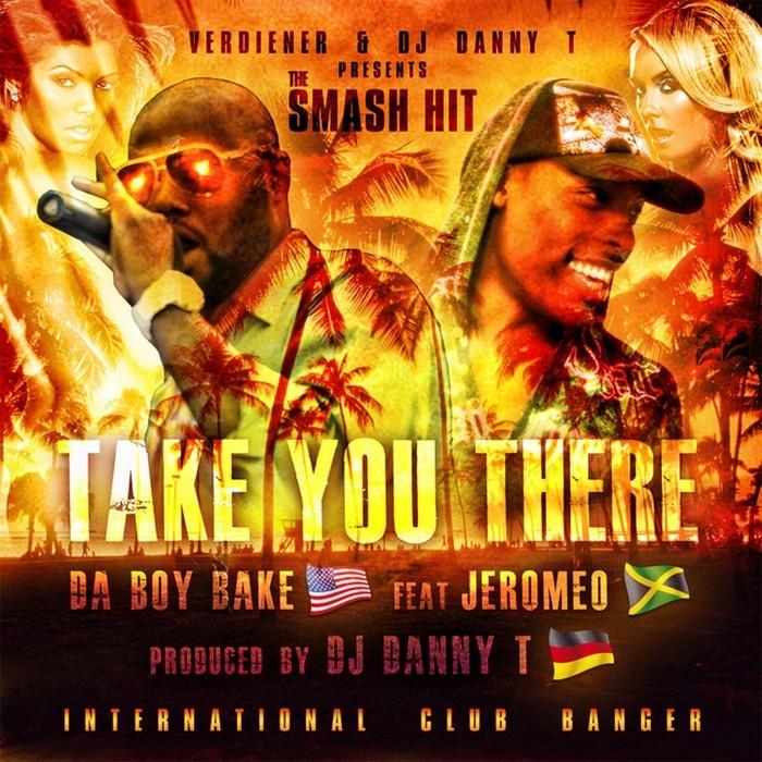 DA BOY DAKE - Take You There
