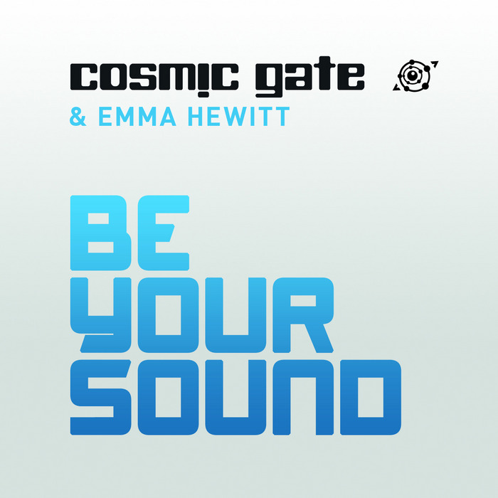 COSMIC GATE/EMMA HEWITT - Be Your Sound