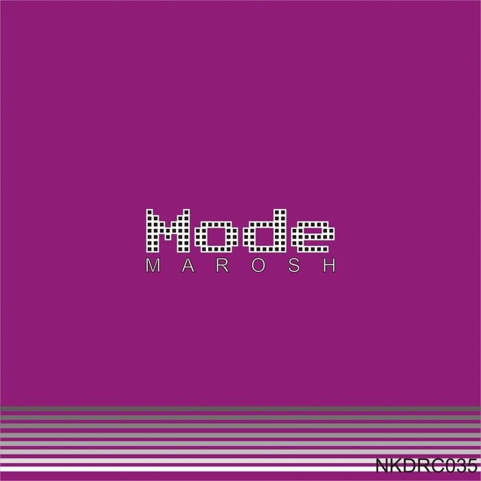 MAROSH - Mode