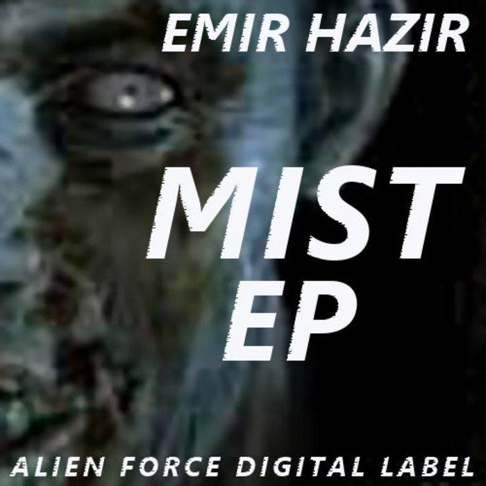 HAZIR, Emir - Mist EP