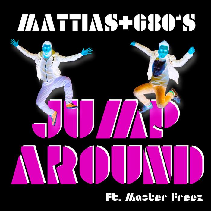 MATTIAS+G80S feat MASTER FREEZ - Jump Around