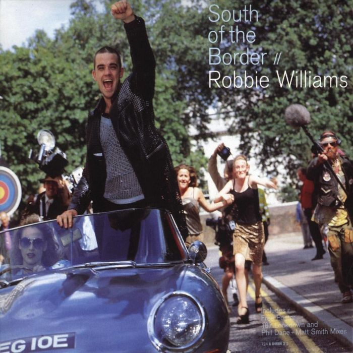 ROBBIE WILLIAMS - South Of The Border