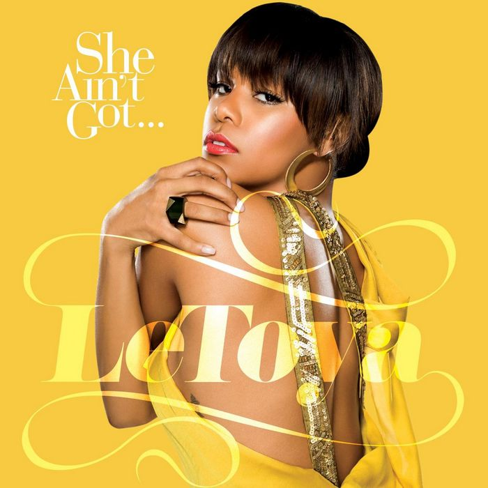 LETOYA - She Ain't Got