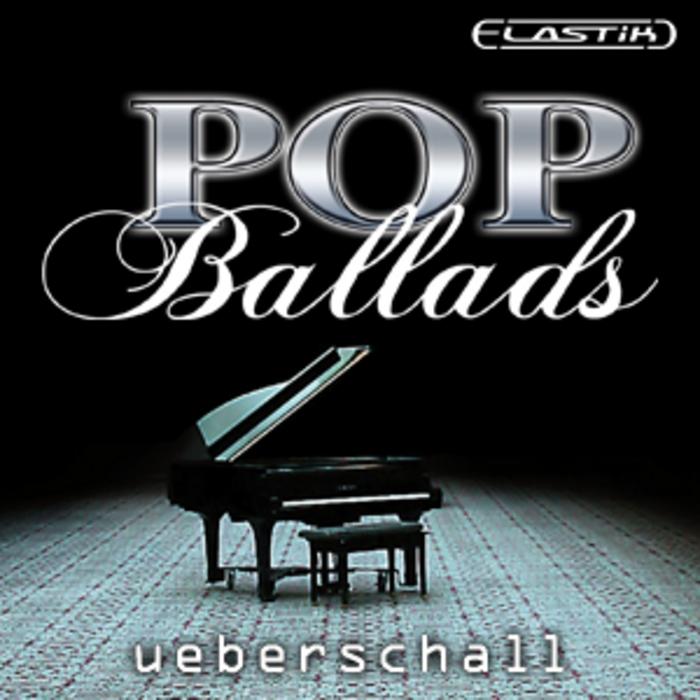 UEBERSCHALL - Pop Ballads (Sample Pack Elastik Soundbank)