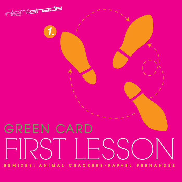 GREEN CARD - First Lesson