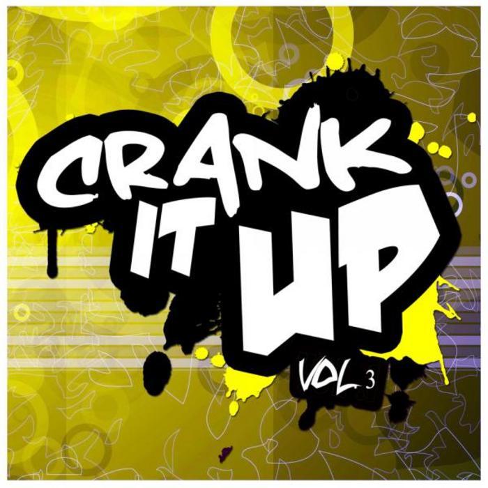 VARIOUS - Crank It Up Vol 3