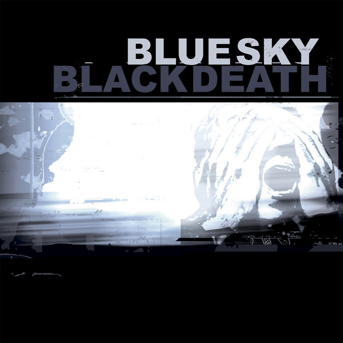 BLUE SKY BLACK DEATH - A Heap Of Broken Images