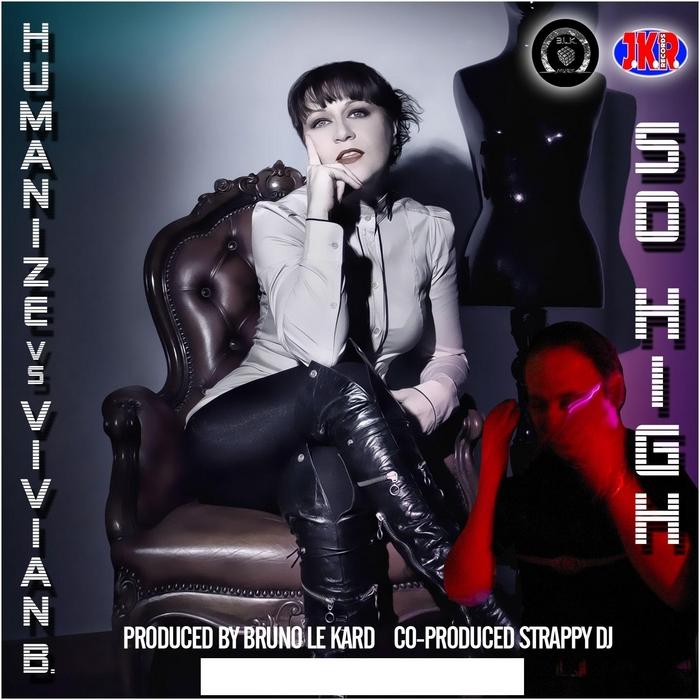 HUMANIZE/VIVIAN B - So High