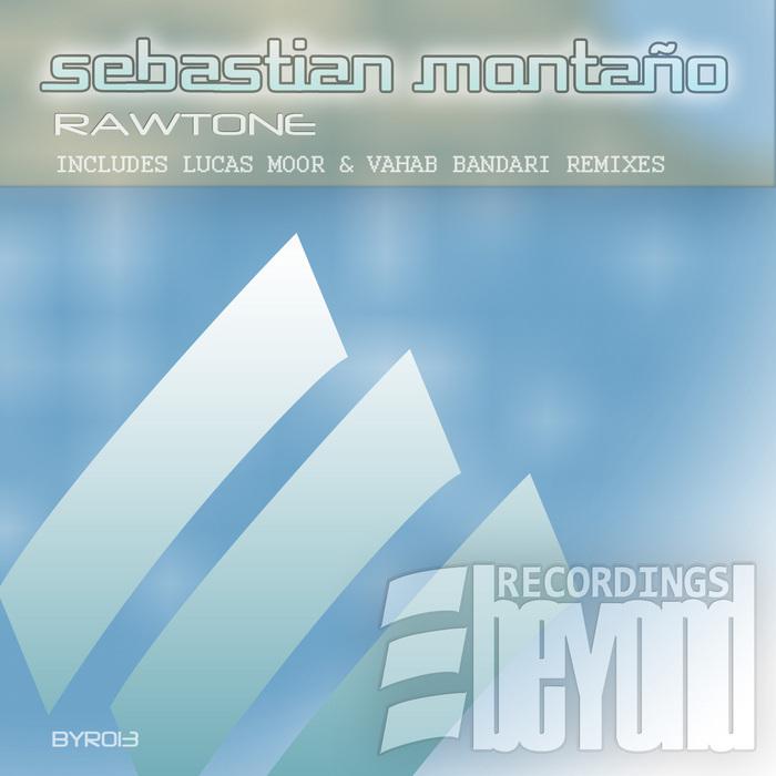 MONTANO, Sebastian - Rawtone