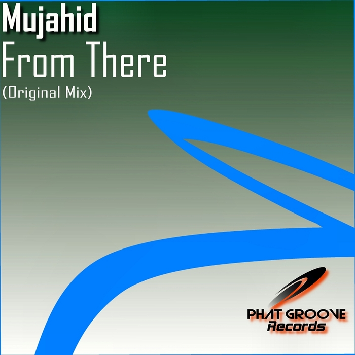 MUJAHID - From There