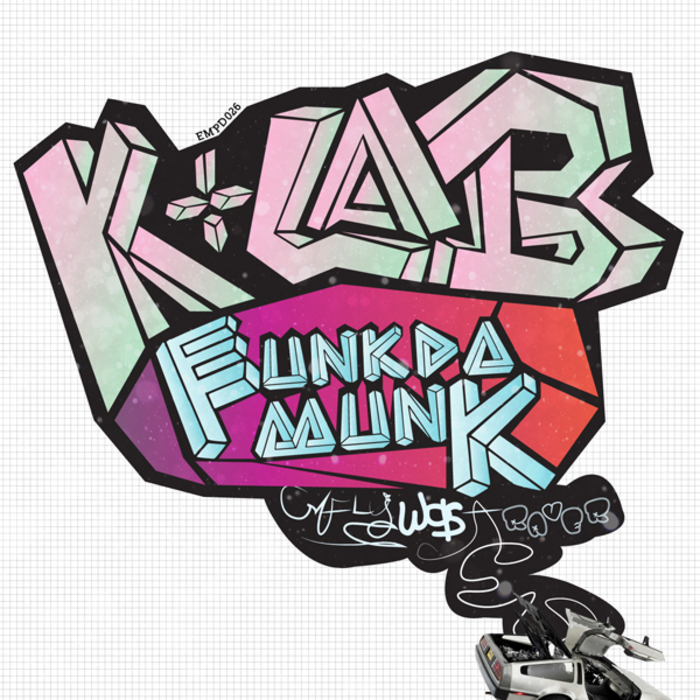 K+LAB/FUNKDAMUNK - McFly Was A Raver