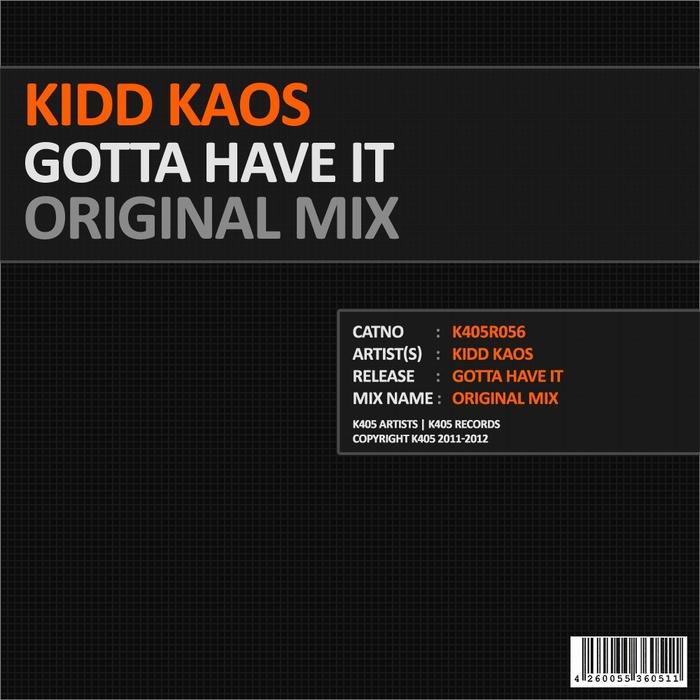 KIDD KAOS - Gotta Have It (original mix)