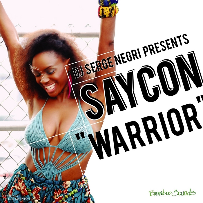 DJ SERGE NEGRI presents SAYCON - The Warrior EP