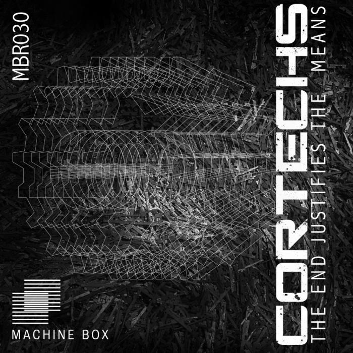 CORTECHS - The End Justifies The Means