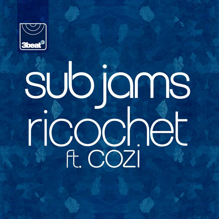 SUB JAMS feat COZI - Ricochet