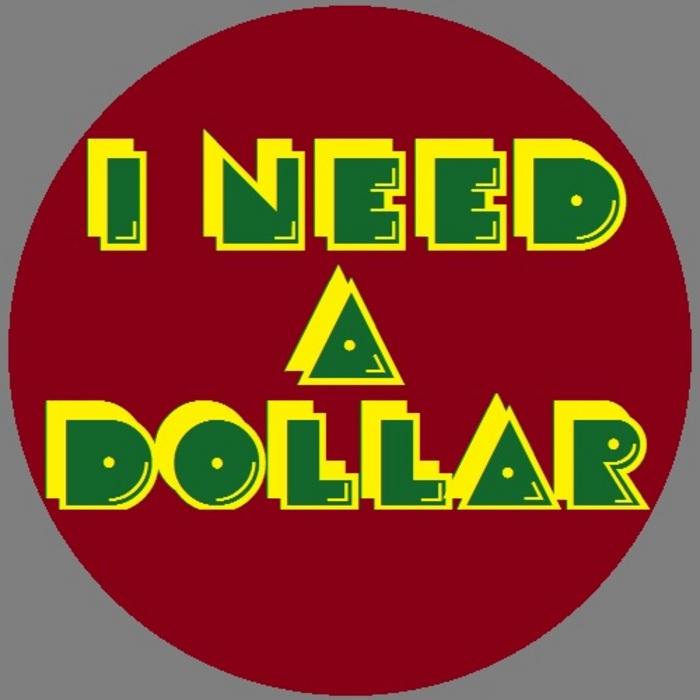 BIG BANG BREAKS - I Need A Dollar