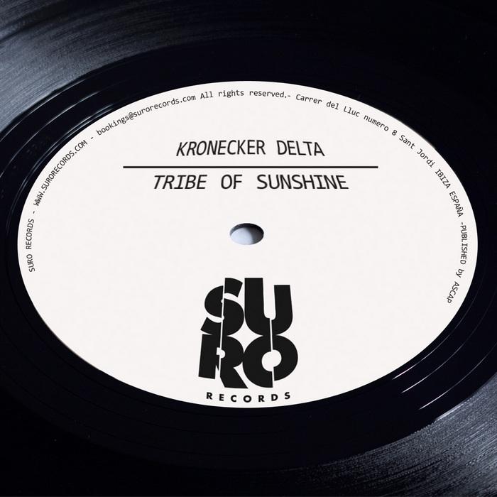 KRONECKER DELTA - Tribe Of Sunshine