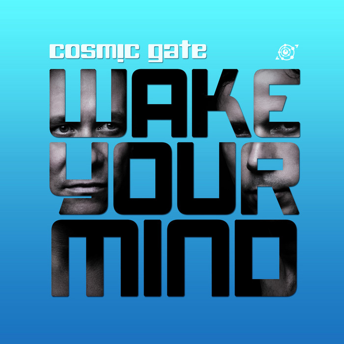 COSMIC GATE/VARIOUS - Wake Your Mind