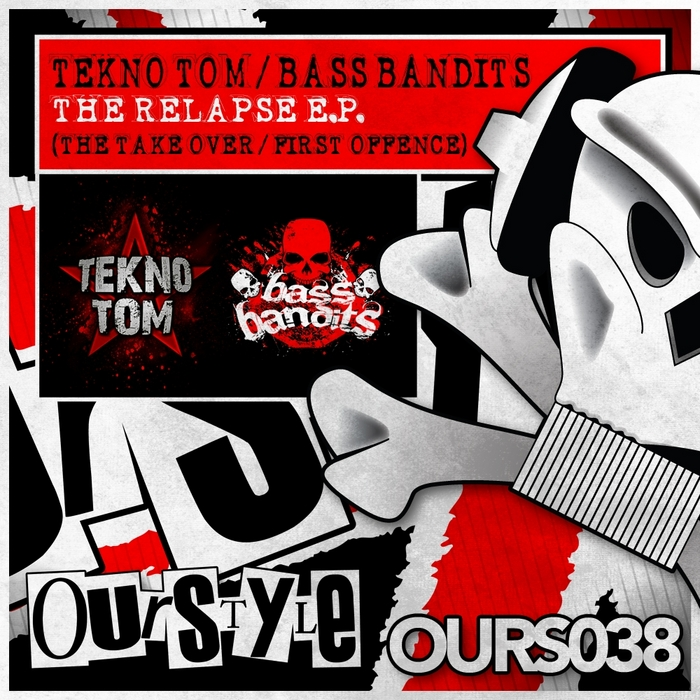 TEKNO TOM/BASS BANDITS - The Relapse EP