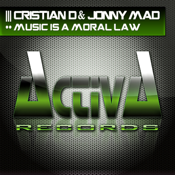 CRISTIAN D/JONNY MAD - Music Is A Moral Law