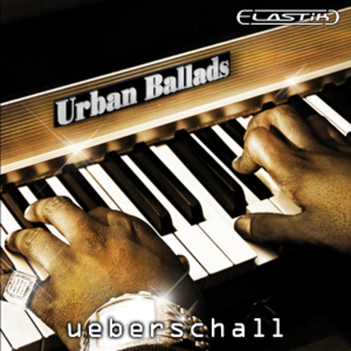 UEBERSCHALL - Urban Ballads (Sample Pack Elastik Soundbank)