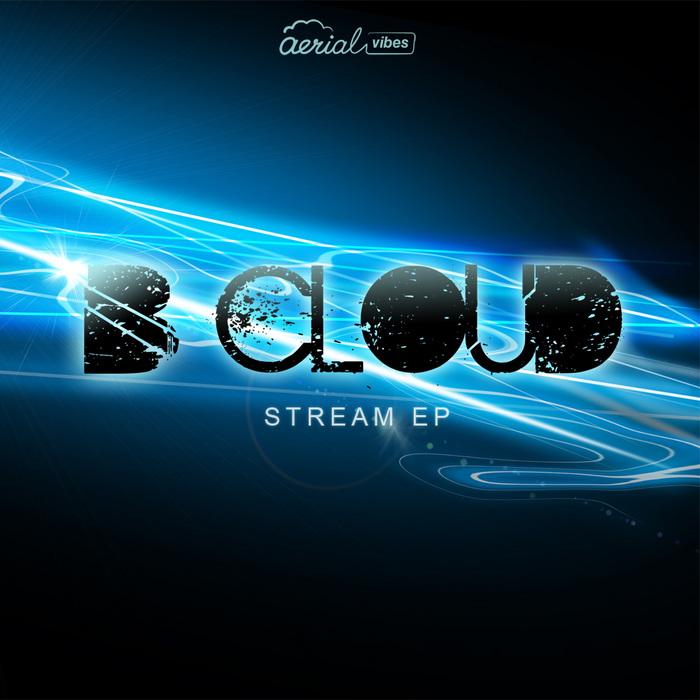 B CLOUD - Stream EP