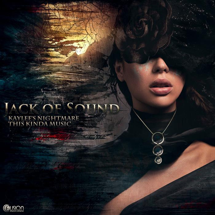 JACK OF SOUND - Kaylee Nightmare