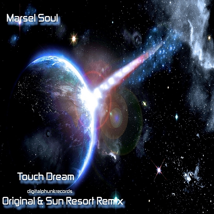 SOUL, Marsel - Touch Dream