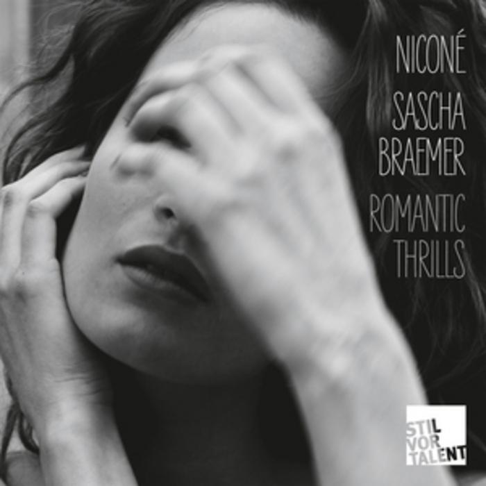 NICONE/SASCHA BRAEMER - Romantic Thrills