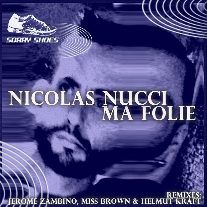 NUCCI, Nicolas - Ma Folie