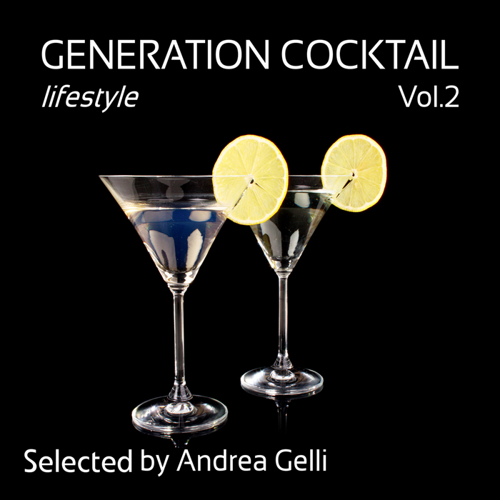VARIOUS - Generation Cocktail Lifestyle Vol 2
