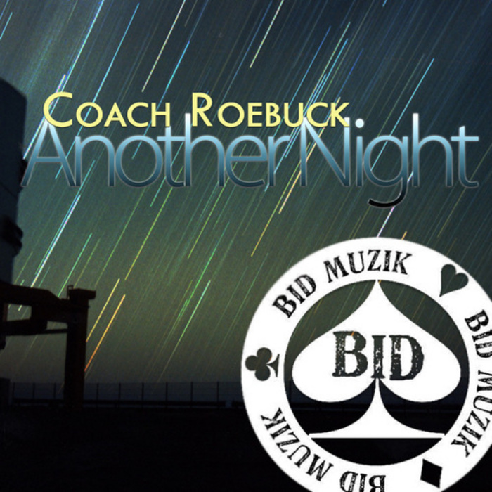 COACH ROEBUCK - Another Night