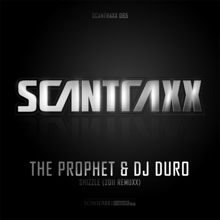 PROPHET, The/DJ DURO - Scantraxx 065