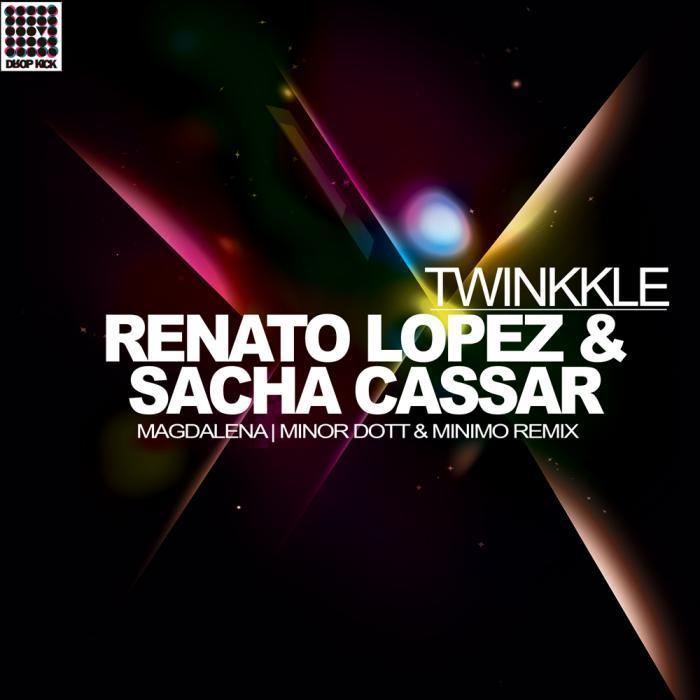 RENATO LOPEZ/SACHA CASSAR/MAGDALENA/MINOR DOTT/MINIMO - Twinkle EP