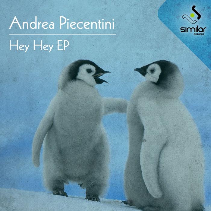 PIACENTINI, Andrea - Hey Hey EP