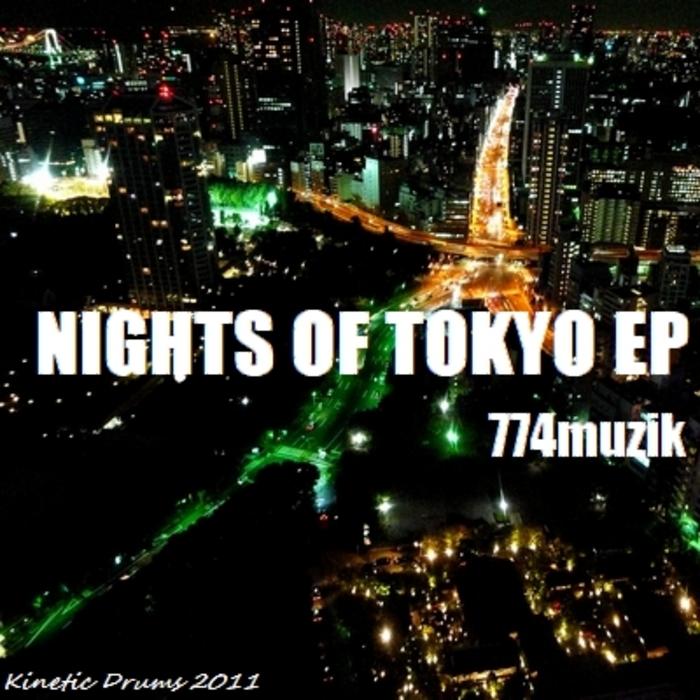 774MUZIK - Nights Of Tokyo EP