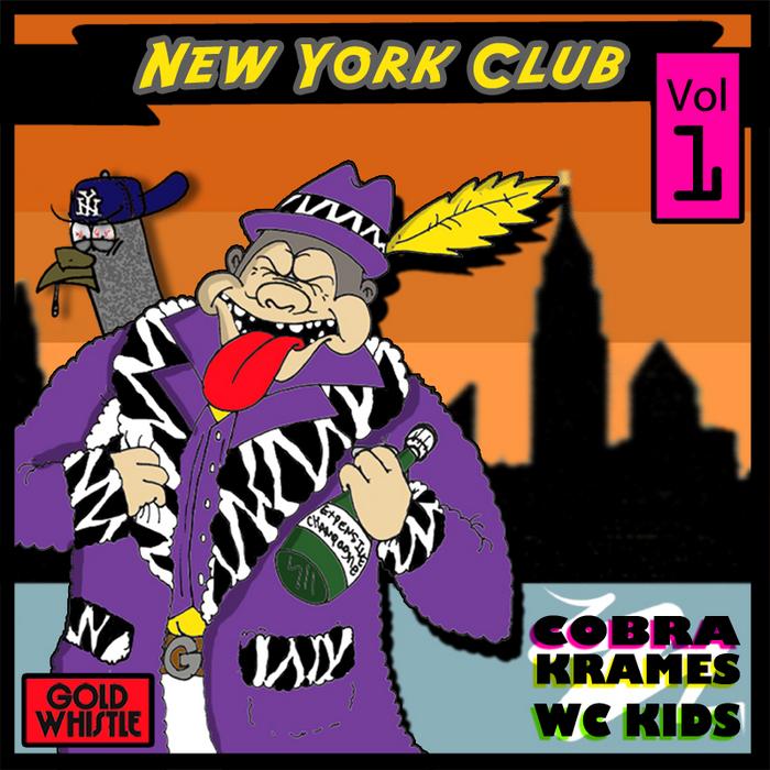 COBRA KRAMES/WC KIDS - New York Club Vol 1 EP