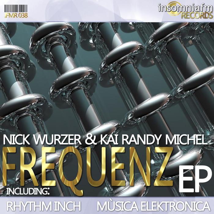 WURZER, Nick/KAI RANDY MICHEL - Frequenz