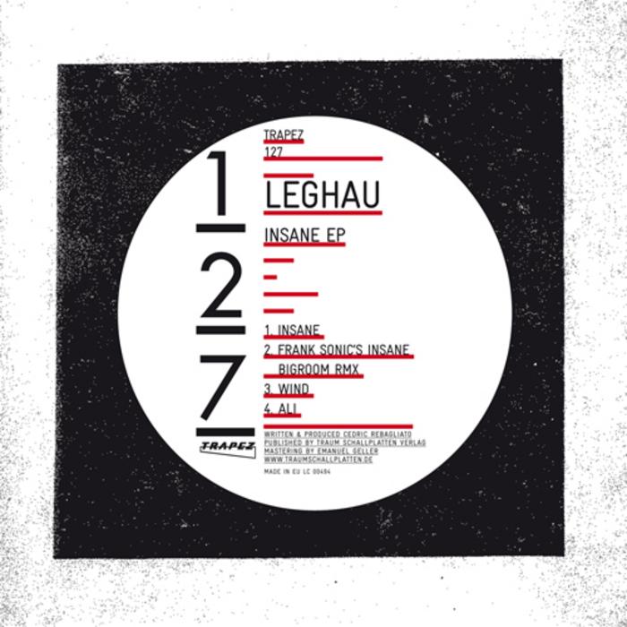 LEGHAU - Insane EP