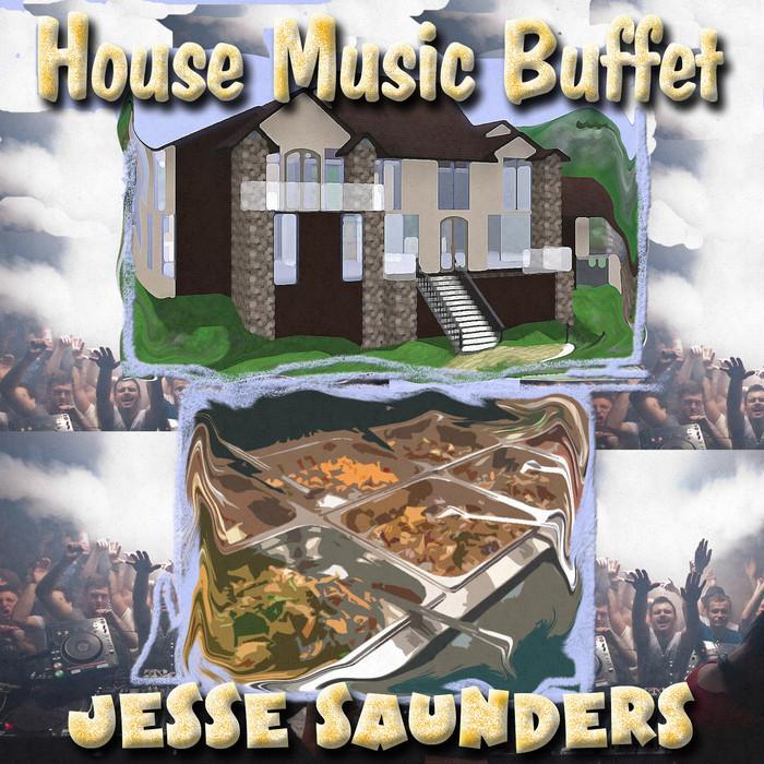 SAUNDERS, Jesse/MR QWERTZ - House Music Buffet