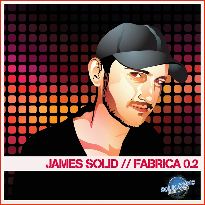 VARIOUS - James Solid Presents Fabrica 0 2