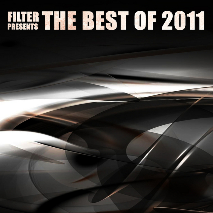 VARIOUS - Filter Presents The Best Of 2011 Vol 1