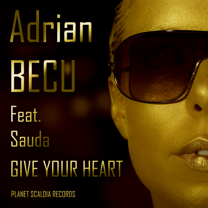 BECU, Adrian - Give Your Heart