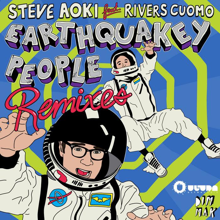 STEVE AOKI feat RIVERS CUOMO - Earthquakey People