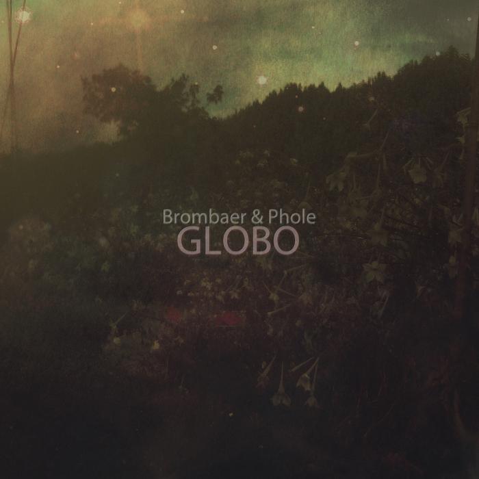 BROMBAER & PHOLE - Globo