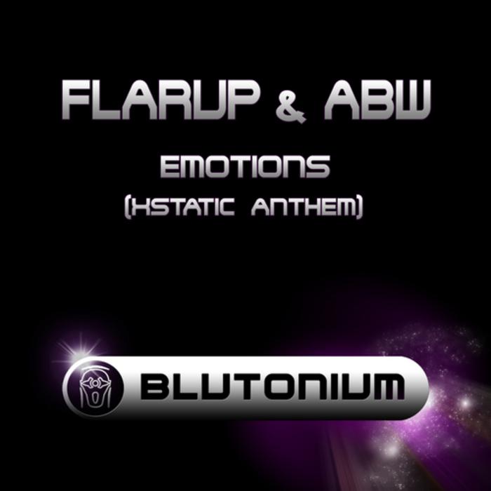 FLARUP/ABW - Emotions (Xstatic Anthem)