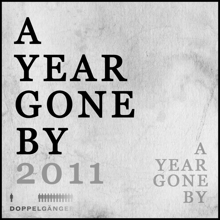 VARIOUS - A Year Gone By: 2011