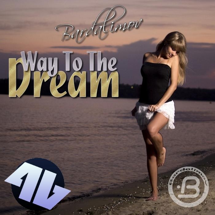 BARDALIMOV - Way To The Dream