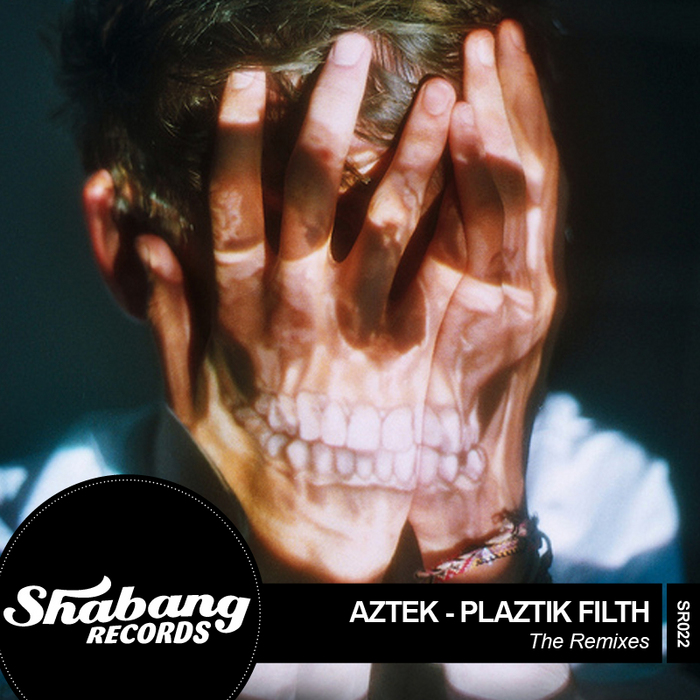 AZTEK - Plaztik Filth (remixed)