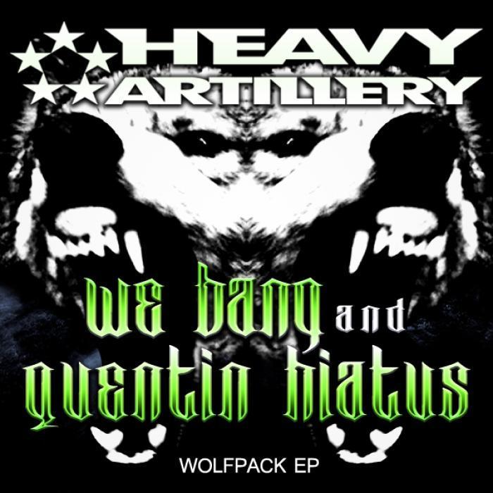 WE BANG/QUENTIN HIATUS - Wolfpack EP